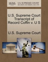 U.S. Supreme Court Transcript of Record Coffin V. U S