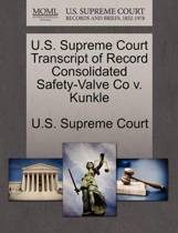 U.S. Supreme Court Transcript of Record Consolidated Safety-Valve Co V. Kunkle