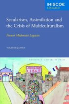 Secularism, Assimilation and the Crisis of Multiculturalism