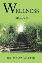 Wellness-A Way of Life