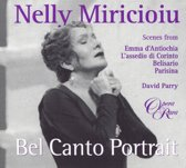 Bel Canto Portrait - Nelly Miricioiu / David Parry et al