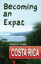 Becoming an Expat Costa Rica
