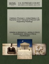 Callahan (Thomas) V. United States U.S. Supreme Court Transcript of Record with Supporting Pleadings