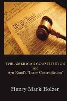 The American Constitution and Ayn Rand's Inner Contradiction