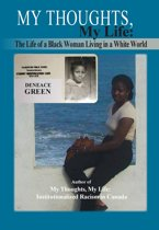 My Thoughts, My Life: The Life of a Black Woman Living in a White World