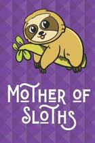 Mother Of Sloths