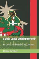 A Lie in Lambs Clothing (Revised)