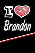I Love Brandon