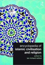 Encyclopedia of Islamic Civilisation and Religion