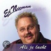 Ed Nieman - Als Je Lacht