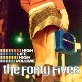 High Life High Volume