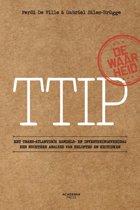 TTIP De waarheid over het Trans-Atlantisch Handels- en Investeringsverdrag