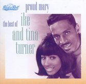 Proud Mary - The Best Of Ike &