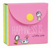 Happiness Is . . . A Little Note