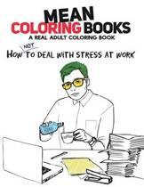 Mean Coloring Books