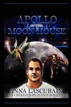 Apollo in the Moon House
