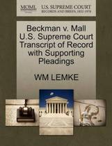 Beckman V. Mall U.S. Supreme Court Transcript of Record with Supporting Pleadings