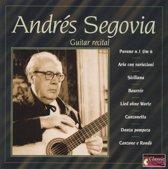 Andres Segovia: Guitar Recital