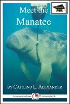 Meet the Manatee: Educational Version