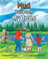 Mud Between My Toes