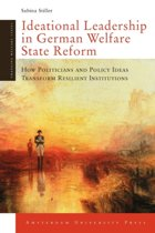 Ideational Leadership in German Welfare State Reform