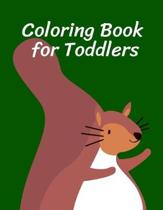 Coloring Book for Toddlers: Fun and Cute Coloring Book for Children, Preschool, Kindergarten age 3-5