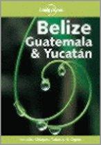 GUATEMALA, BELIZE & YUCATAN 4E ING
