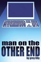 Man on the Other End