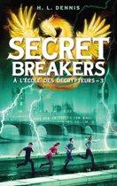 Secret breakers (À l'école des décrypteurs) Tome 3