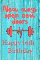 New Ways Open New Doors Happy 16th Birthday: This weekly meal planner & tracker makes for a great Birthday and New Years resolution gift for anyone tr