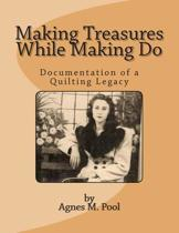 Making Treasures While Making Do