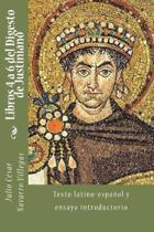 Libros 4 a 6 del Digesto de Justiniano