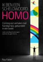 Ik ben een scheldwoord ''homo''