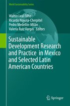 Sustainable Development Research and Practice in Mexico and Selected Latin American Countries