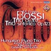 M. Enrico Bossi: Trio, Op. 107; Trio sinfonico, Op. 123