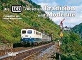 Die DB zwischen Tradition und Moderne