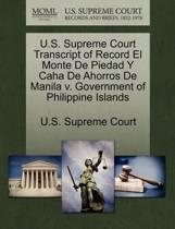 U.S. Supreme Court Transcript of Record El Monte de Piedad y Caha de Ahorros de Manila V. Government of Philippine Islands