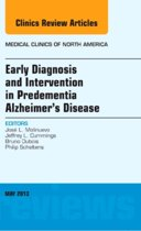 Early Diagnosis and Intervention in Predementia Alzheimer's Disease, An Issue of Medical Clinics,97-3