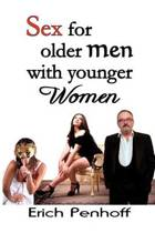 Sex for Older Men with Younger Women