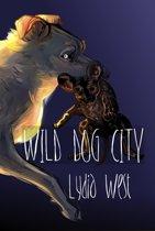 Wild Dog City (Darkeye Volume 1)