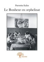 Le Bonheur en orphelinat