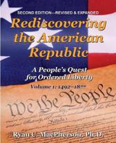 Rediscovering the American Republic, Volume 1 (1492-1877)