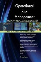 Operational Risk Management Complete Self-Assessment Guide