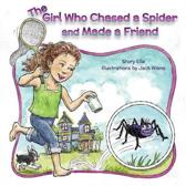The Girl Who Chased a Spider and Made a Friend