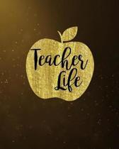 Teacher Life: Elegant Black Gold Teacher Journal Planner Notebook Organizer - Daily Weekly Monthly Annual Activities Calendars To Do