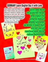 GERMANY Learn English Say it with Love The Easy Coloring Book Way Most Popular Common Used Loving Words Affectionate Nicknames & Romantic Names Surrou