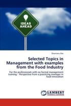 Selected Topics in Management with Examples from the Food Industry