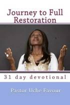 Journey to Full Restoration