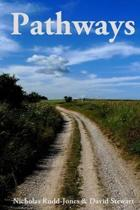 Pathways: Journeys along Britain's historic byways