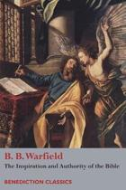 The Inspiration and Authority of Bible